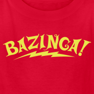 Design ~ BAZINGA Child T-Shirt  New!