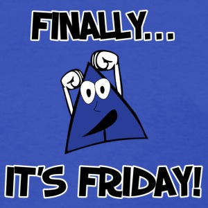 Finally It's Friday ! Ladies Tee - Women's T-Shirt