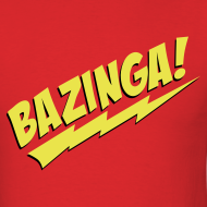 Design ~ BAZINGA T-Shirt - Flex Design
