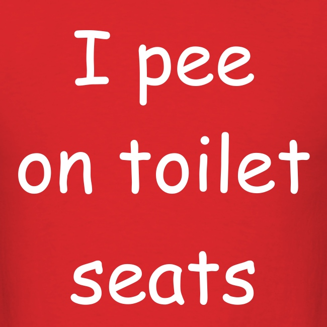 I pee on toilet seats