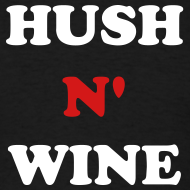 Design ~ Hush N' Wine courtesy Sizwe C