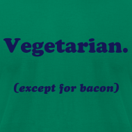 Design ~ Vegetarian (except for bacon)