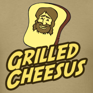 Design ~ GRILLED CHEESUS T-SHIRT