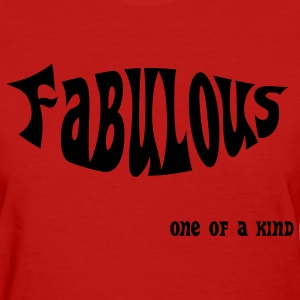 Fabulous - Women's T-Shirt