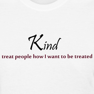 Kind - Women's T-Shirt