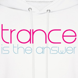 White Trance is the Answer Hoodies - Men's Hoodie