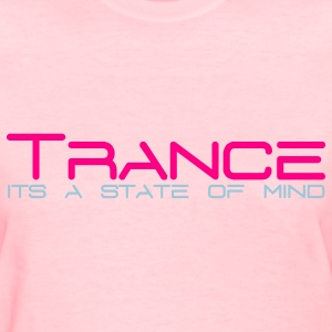 Pink Trance State of Mind Women's T-Shirts - Women's T-Shirt