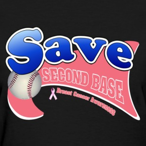 Black Save Second Base Breast Cancer Awareness Ribbon Women's T-Shirts - Women's T-Shirt