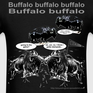Buffalo buffalo buffalo - for black shirt only - Men's T-Shirt