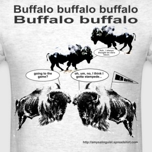 Buffalo buffalo buffalo - for light color shirts - Men's T-Shirt