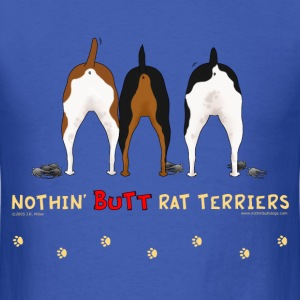 Nothin' Butt Rat Terriers T-shirt - Men's T-Shirt