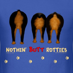 Nothin' Butt Rotties T-shirt - Men's T-Shirt