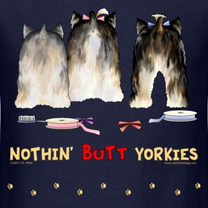 Nothin' Butt Yorkies T-shirt - Men's T-Shirt
