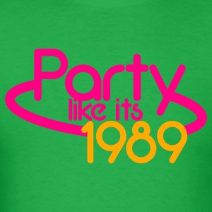 PARTY like its 1989 NEON sign T-Shirts - Men's T-Shirt