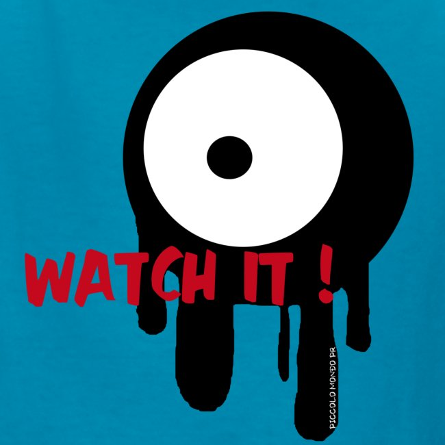 WATCH IT! - KIDS