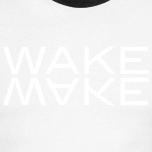 wake make T-Shirts - Men's Ringer T-Shirt