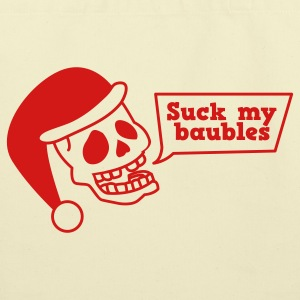 SUCK MY BAUBLES xmas skull i hate christmas Bags  - Eco-Friendly Cotton Tote