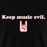 Design ~ Keep Music Evil T-Shirt