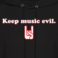 Design ~ Keep Music Evil Hoodie