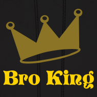 Design ~ Bro King Sweatshirt