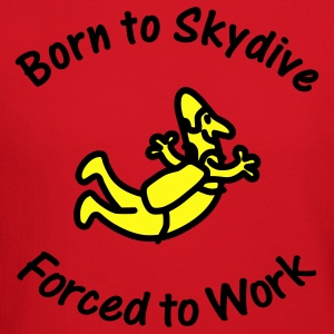 Born To Skydive Forced To Work - Crewneck Sweatshirt