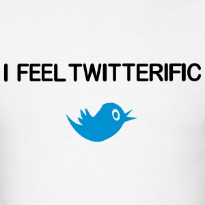 I Feel Twitterific T-Shirts - Men's T-Shirt