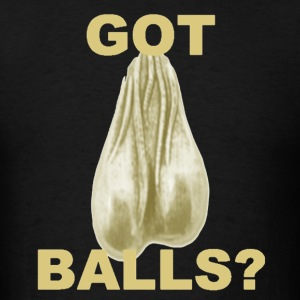 Got Balls? T-Shirts - Men's T-Shirt