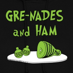 Gre-nades and Ham Hoodies