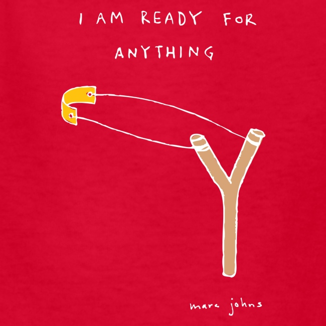 I am ready for anything - Kids color