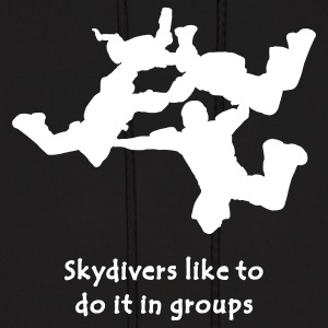 Skydivers Like To Do It In Groups - Men's Hoodie