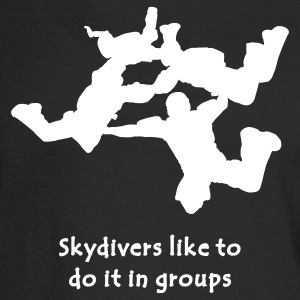 Skydivers Like To Do It In Groups - Men's Long Sleeve T-Shirt