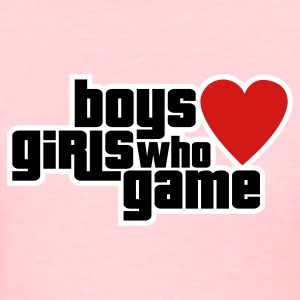Boys Love Girls Who Game Women's T-Shirts - Women's T-Shirt