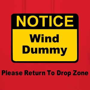 Notice Wind Dummy Please Return To Drop Zone Hoodies - Women's Hoodie