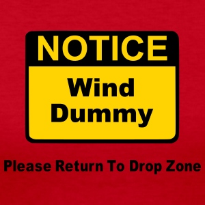 Notice Wind Dummy Please Return To Drop Zone Long Sleeve Shirts - Women's Long Sleeve Jersey T-Shirt