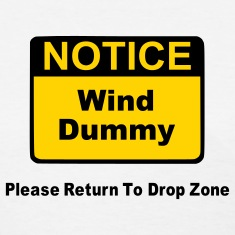Notice Wind Dummy Please Return To Drop Zone Women's T-Shirts