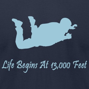 Life Begins At 13000 Feet T-Shirts - Men's T-Shirt by American Apparel