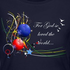 For God so Loved the World Long Sleeve Shirts