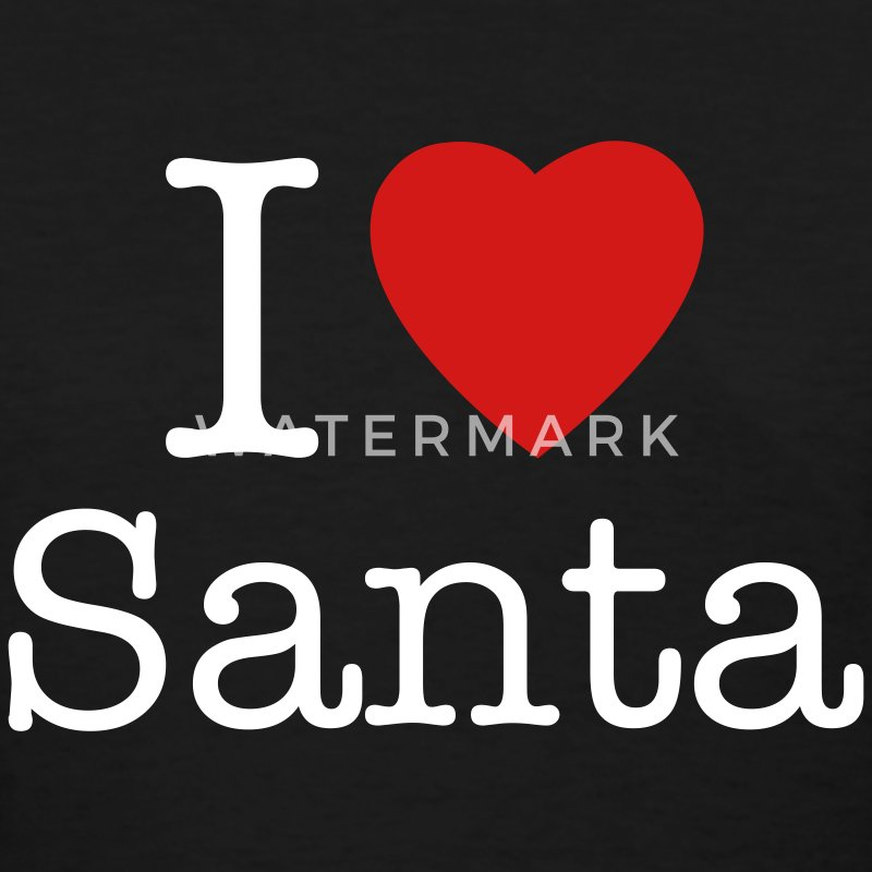 I love Santa Christmas t-shirts - Women's T-Shirt