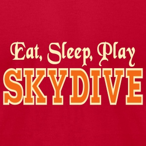 Eat Sleep Play Skydive T-Shirts - Men's T-Shirt by American Apparel