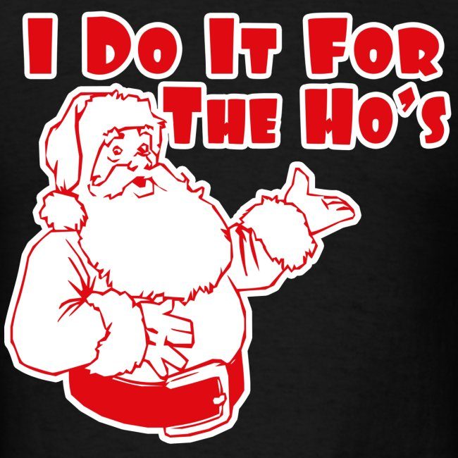 7ab38123cf4 I Do It For The Hos