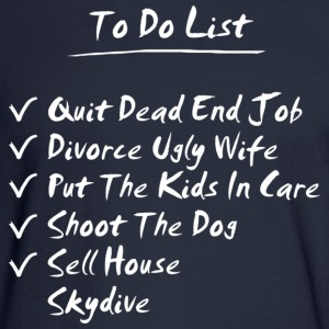 His To Do List - Men's Long Sleeve T-Shirt