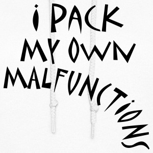 I Pack My Own Malfunctions Hoodies - Women's Hoodie