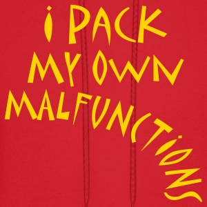 I Pack My Own Malfunctions Hoodies - Men's Hoodie