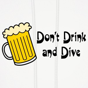 Dont Drink And Dive Hoodies - Men's Hoodie