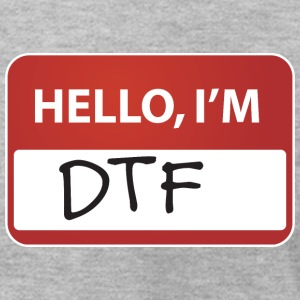 Hello I'm DTF T-Shirts - Men's T-Shirt by American Apparel