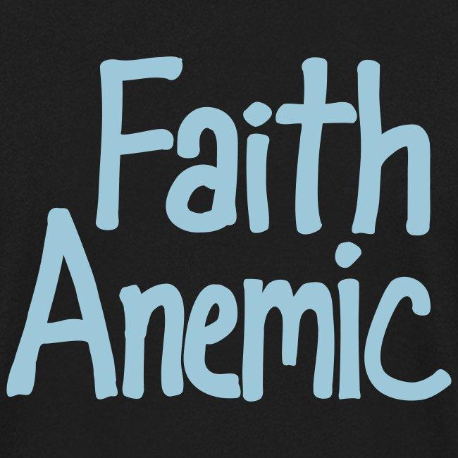Faith Anemic