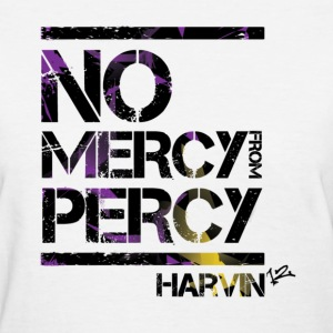 No Mercy from Percy - Women's T-Shirt