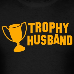 trophy husband T-Shirts - Men's T-Shirt