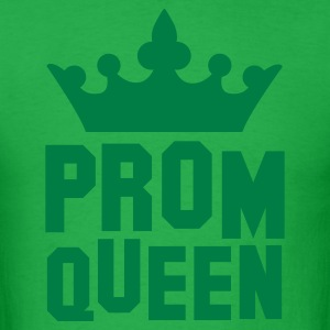 PROM QUEEN with princess queen crown T-Shirts - Men's T-Shirt