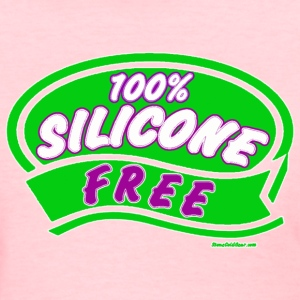 Silcone Free - Women's T-Shirt